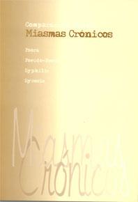 COMPARACIÓN DE LOS MIASMAS CRÓNICOS