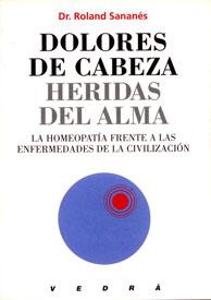 Dolores de Cabeza, Heridas de La Alma