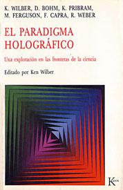 El Paradígma Holográfico