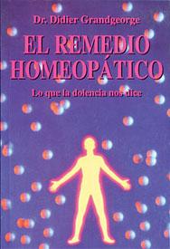 El remedio homeopático - Lo que la dolencia nos dice