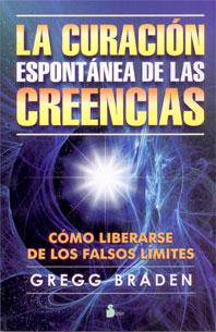 LA CURACIÓN EXPONTANEA DE LAS CREENCIAS