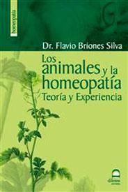 Los Animales y la Homeopatía - Teoría y Experiencia