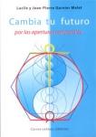 CAMBIA TU FUTURO POR LAS APERTURAS TEMPORALES