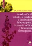 Introducción al estudio, la práctica y la clínica de la homeopatía - La materia médica y la farmacia homeopática