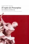 El Rapto de Proserpina. Plutonium Nitricum.