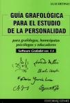 GUÍA GRAFOLÓGICA PARA EL ESTUDIO DE LA PERSONALIDAD