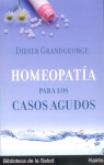 Homeopatía para los casos agudos