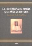 La Homeopatía en España, cien años de historia