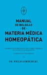 MANUAL DE BOLSILLO DE MATERIA MÉDICA HOMEOPÁTICA CON REPERTORIO