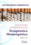 MATERIA MÉDICA HOMEOPÁTICA. INDICACIONES CARACTERÍSTICAS DE TERAPÉUTICA HOMEOPÁTICA