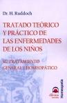 Tratado Teórico y Práctico de las Enfermedades de los Niños - Su Tratamiento General y Homeopático
