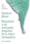 VERATRUM ALBUM. Respuestas a las principales preguntas de la clínica homeopática